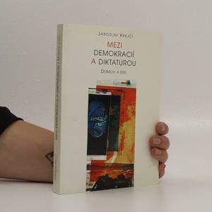náhled knihy - Mezi demokracií a diktaturou
