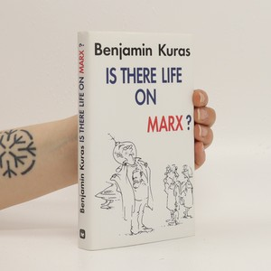 náhled knihy - Is there life on Marx? : post-communist Central Europe - the rough with the smooth