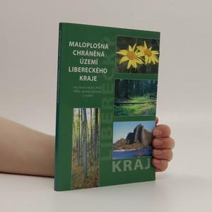 náhled knihy - Maloplošná chráněná území Libereckého kraje