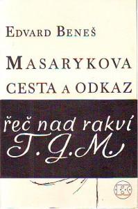 náhled knihy - Masarykova cesta a odkaz. Řeč nad rakví T. G. M.