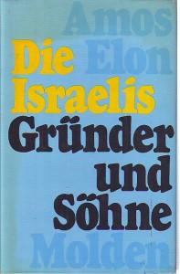 náhled knihy - Die Israelis. Gründer und Söhne