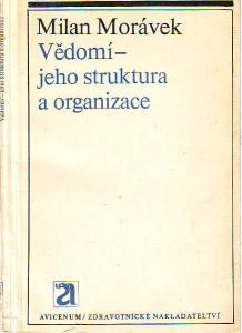 Vědomí - jeho struktura a organizace