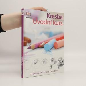 náhled knihy - Kresba : úvodní kurs