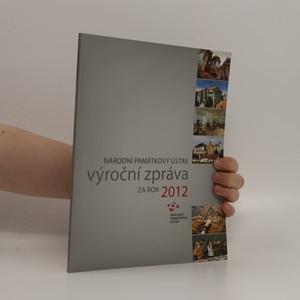 náhled knihy - Národní památkový ústav: Výroční zpráva za rok 2012