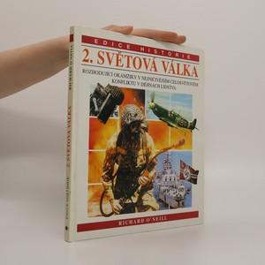 náhled knihy - 2. světová válka : Rozhodující okamžiky v nejničivějším celosvětovém konfliktu v dějinách lidstva