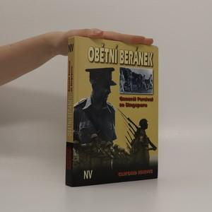 náhled knihy - Obětní beránek :Ggenerál Percival ze Singapuru
