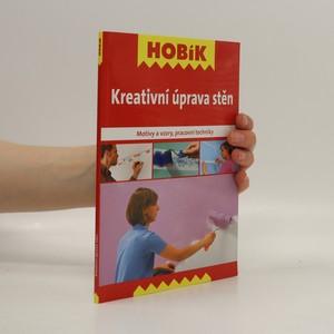 náhled knihy - Kreativní úprava stěn : motivy a vzory, pracovní techniky