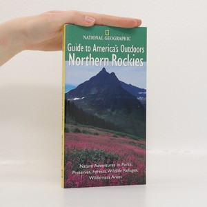náhled knihy - Guide to America's Outdoors: Northern Rockies