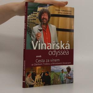 náhled knihy - Vinařská odyssea, aneb, Cesta za vínem se Zdeňkem Troškou a Miroslavem Kovácsem