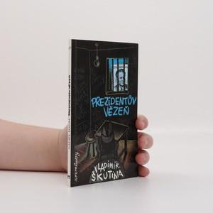 náhled knihy - Prezidentův vězeň
