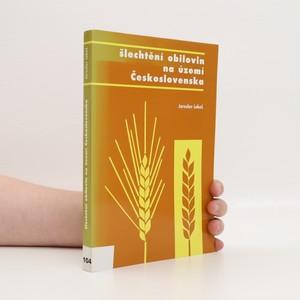náhled knihy - Šlechtění obilovin na území Československa (věnování autora)