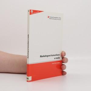 náhled knihy - Marketingové komunikace a média = Marketing Communication and Media (zřejmě věnování autora)
