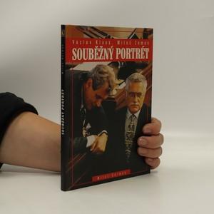náhled knihy - Souběžný portrét. Václav Klaus, Miloš Zeman.