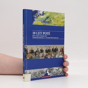 náhled knihy - 10 let poté : reflexe období od listopadu 1989 (přílohou dopis s věnováním, česko-anglicky)