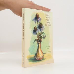 náhled knihy - Váza živých květin paní Říhové