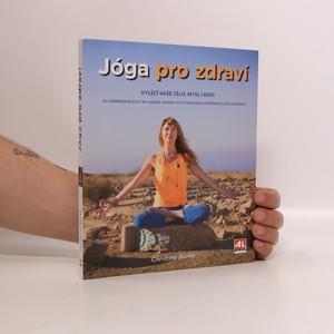 náhled knihy - Jóga pro zdraví : vyléčí vaše tělo, mysl i duši