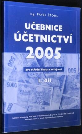náhled knihy - Učebnice účetnictví 2005, pro střední školy a veřejnost I. díl