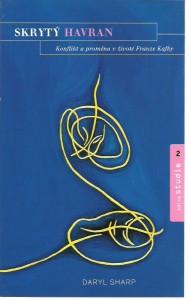 náhled knihy - Skrytý havran. Konflikt a proměna v životě Franze Kafky