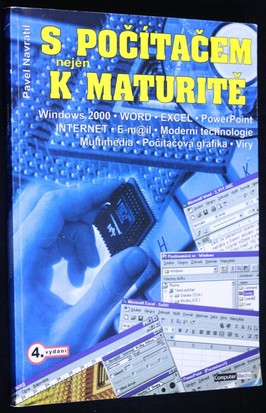 náhled knihy - S počítačem nejen k maturitě : pro střední školy