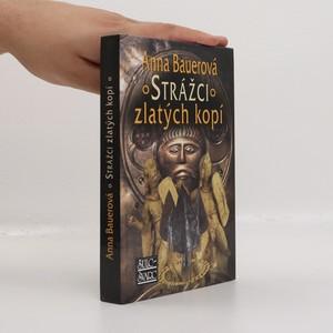 náhled knihy - Strážci zlatých kopí