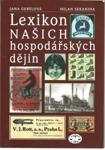 Lexikon našich hospodářských dějin 19. a 20. stoleetí v politických a společenských souvislostech