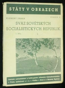 náhled knihy - Státy v obrazech svazek3.: Svaz sovětských socialistických republik I. díl