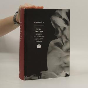 náhled knihy - Dívka, která kopla do vosího hnízda. Milénium 3. díl