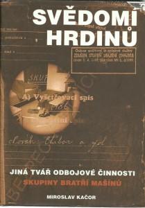 náhled knihy - Svědomí hrdinů. Jiná tvář odbojové činnosti skupiny bratří Mašínů