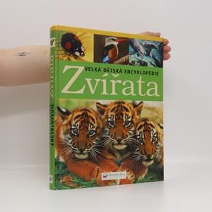 náhled knihy - Zvířata : velká dětská encyklopedie