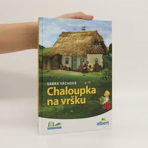 náhled knihy - Chaloupka na vršku