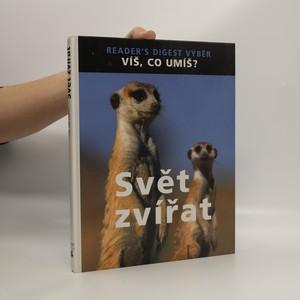 náhled knihy - Svět zvířat. Víš, co umíš?