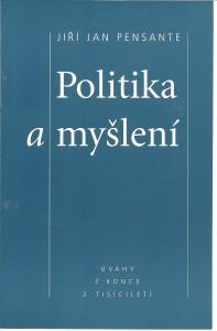 náhled knihy - Politika a myšlení. Úvahy z konce 2. tisíciletí