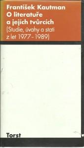 náhled knihy - O literatuře a jejích tvůrcích (Studie, úvahy a stati z let 1977 - 1989)