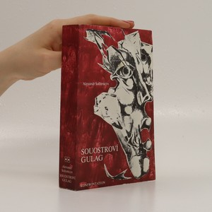 náhled knihy - Souostroví Gulag (pouze 2. svazek: III.-IV. díl)