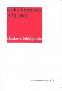 náhled knihy - Česká literatura 1953 - 2002. Článková bibliografie