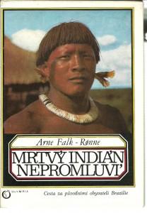 náhled knihy - Mrtvý Indián nepromluví. Cesta za původními obyvateli Brazílie