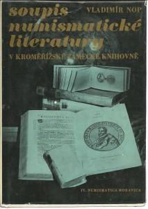 náhled knihy - Soupis numismatické literatury v kroměřížské zámecké knihovně
