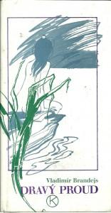 náhled knihy - Dravý proud