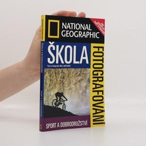 náhled knihy - Škola fotografování. Sport a dobrodružství