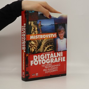 náhled knihy - Mistrovství digitální fotografie