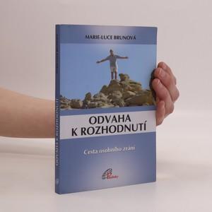 náhled knihy - Odvaha k rozhodnutí : cesta osobního zrání