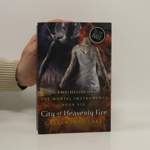 náhled knihy - The mortal instruments - City of heavenly fire (6. díl série)