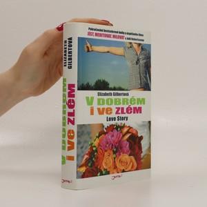 náhled knihy - V dobrém i ve zlém : love story