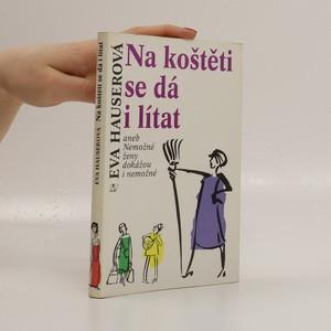 náhled knihy - Na koštěti se dá i lítat, aneb, Nemožné ženy dokážou i nemožné