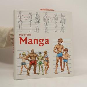 náhled knihy - Manga : step by step / Schritt für Schritt / pas a pas / stap voor stap