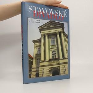 náhled knihy - Stavovské divadlo: Historie a současnost