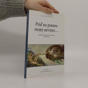 náhled knihy - Príď na pomoc mojej neviere...