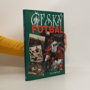 náhled knihy - Český fotbal 1901-2001