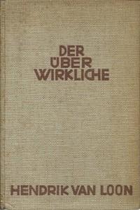 náhled knihy - Der Überwirkliche. Zeitbild um Rembrandt van Rijn.
