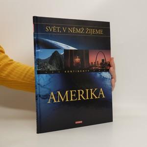 náhled knihy - Svět, v němž žijeme. Amerika